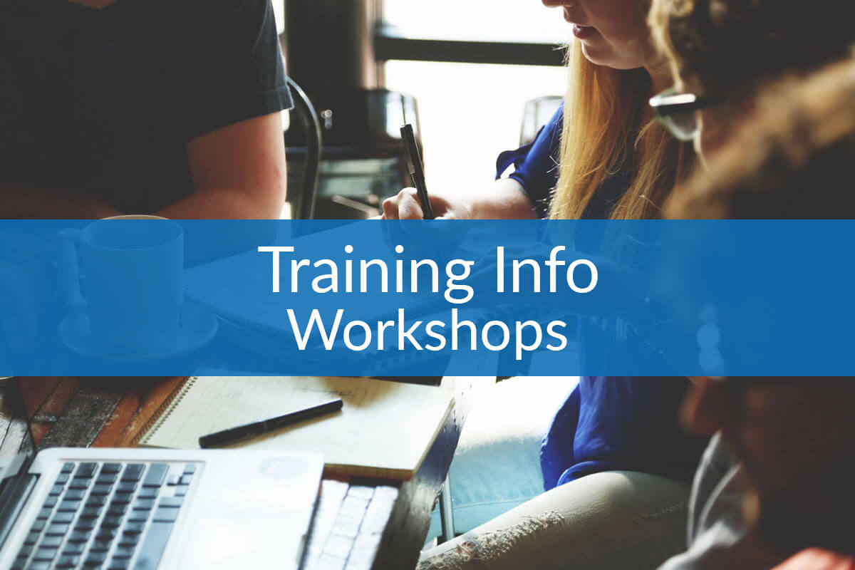 Training Info Workshops